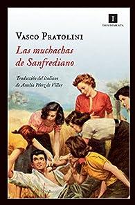 Las Muchachas De Sanfrediano par Vasco Pratolini