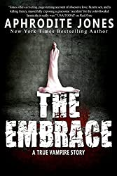 The Embrace: A True Vampire Story