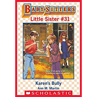 Karen's Bully (Baby-Sitters Little Sister #31) (English Edition)
