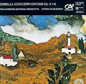 Concerti Grossi Op.6 Nos 1 à 6