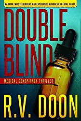 Double Blind: A Medical Thriller (The Blind Series Book 1)