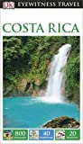 DK Eyewitness Travel Guide: Costa Rica (Eyewitness Travel Guides)