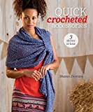 Quick Crocheted Accessories (3 Skeins or Less)