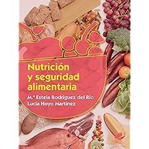 Nutrición y seguridad alimentaria (Industrias alimentarias)