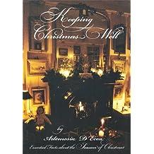 KEEPING CHRISTMAS WELL (English Edition)