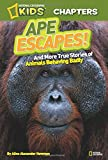 Best National Geographic Children's Books Kids Chapter Books - National Geographic Kids Chapters: Ape Escapes!: and More Review