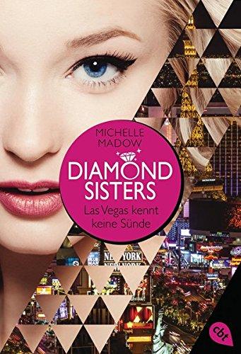 Diamond Sisters - Las Vegas kennt keine Sünde (Diamond Sisters - Serie, Band 1)