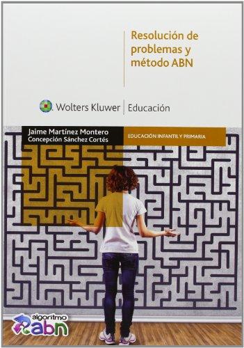 Resolución De Problemas Y Método ABN (Educación infantil y primaria)
