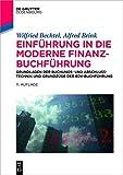 Image de Einführung in die moderne Finanzbuchführung: Grundlagen der Buchungs- und Abschlusstechnik und Grundzüge der EDV-Buchführung (De Gruyter Studium)