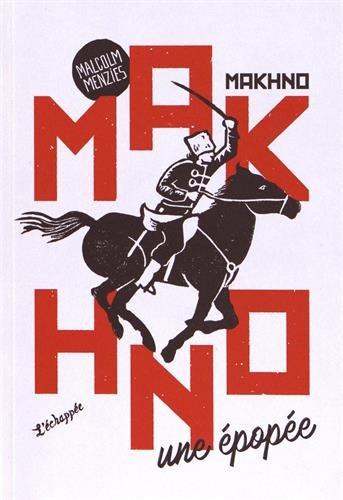 Makhno, une épopée