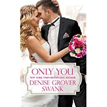 Only You (Bachelor Brotherhood Book 1)