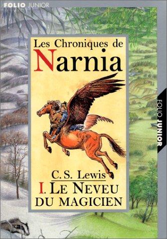 Les Chroniques de Narnia, tome 1 : Le Neveu du magicien par C. S. (Clive Staples) Lewis