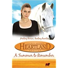 Heartland Special: A Summer to Remember by Lauren Brooke (2009-06-01)