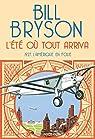 L'été où tout arriva par Bryson