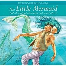 The Little Mermaid (Children's Audio Classics, Band 11)