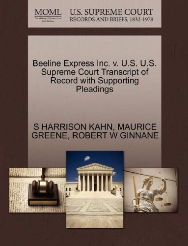 beeline-express-inc-v-us-us-supreme-court-transcript-of-record-with-supporting-pleadings-by-s-harris