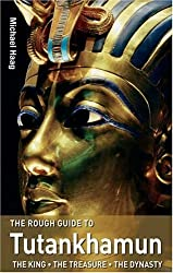 The Rough Guide To Tutankhamun