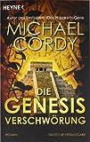Die Genesis-Verschwörung: Roman - Michael Cordy
