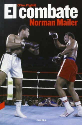 El combate por Norman Mailer