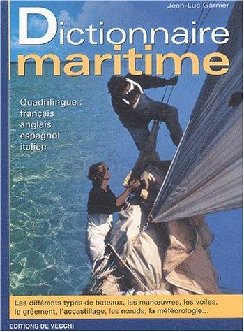 Dictionnaire maritime quadrilingue : français-anglais-espagnol-italien