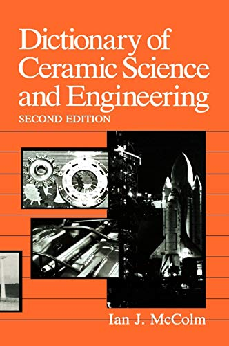 Dictionary of Ceramic Science and Engineering (Fundamental and Applied Catalysis)