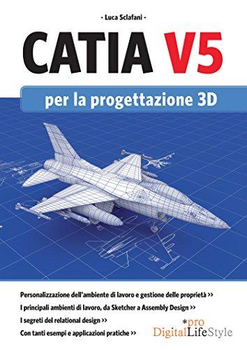 Catia V5: Guida completa