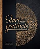 Start With Gratitude: Daily Gratitude Journal | Positivity Diary for a Happier You in...