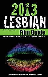 2013 Lesbian Film Guide