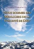 sermons sur l evangile de luc vi nous sommes les messagers de la volont? de dieu