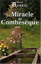 Miracle de Combeseque (le)