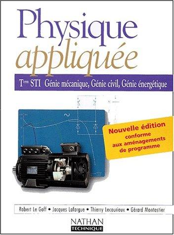 Physique appliquée, terminale, Bac STI - Génie mécanique, génie civil, génie énergétique