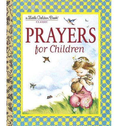 [(Prayers for Children)] [Author: Eloise Wilkin] published on (March, 2003)