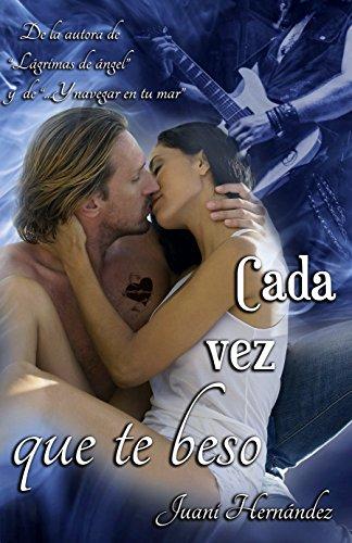 Cada vez que te beso (Serie Extrarradio, #3) (Spanish Edition)