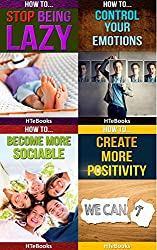How To 4Pack - How To Stop Being Lazy, How To Control Your Emotions, How To Become More Sociable, How To Create More Positivity: 4 books in 1 (How To 4Packs Book 15) (English Edition)