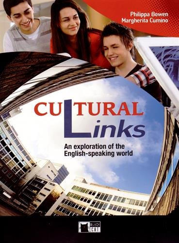 Cultural Links : An exploration of the English-speaking world par Philippa Bowen