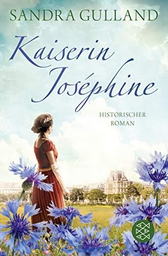 Kaiserin Joséphine: Roman (Josephine 3)