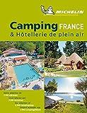 Michelin Camping France 2019 (Guías Temáticas)