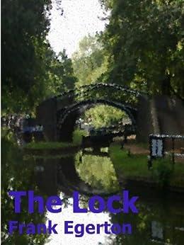 The Lock (English Edition) di [Egerton, Frank]