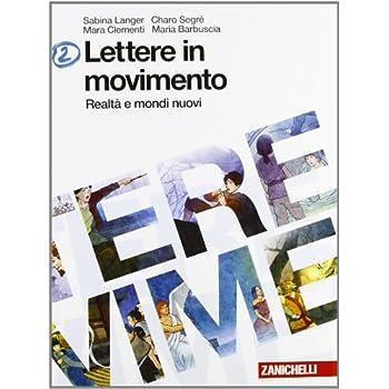 Lettere In Movimento. Per La Scuola Media. Con Espansione Online: 2
