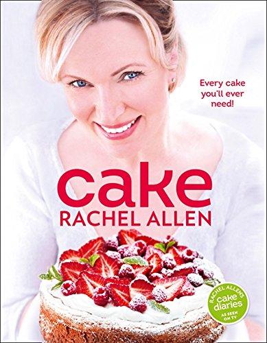 Cake: 200 fabulous foolproof baking recipes por Rachel Allen