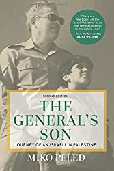 The General's Son: Journey of an Israeli in Palestine by Miko Peled (2016-04-01)