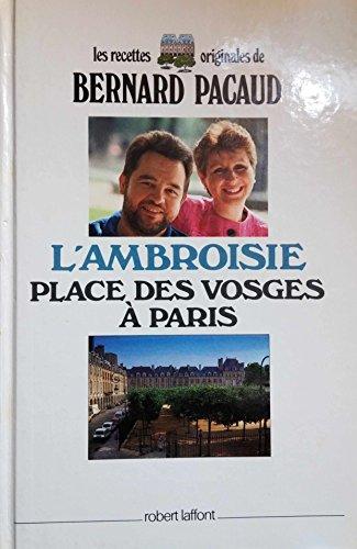 AMBROISIE PLACE VOSGES A PARIS par BERNARD PACAUD