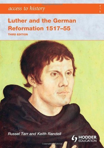 Access to History: Luther and the German Reformation 1517-55 3ed by Keith Randell (2008-06-27)