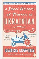 A Short History of Tractors in Ukrainian by Marina Lewycka (2-Mar-2006) Paperback Paperback