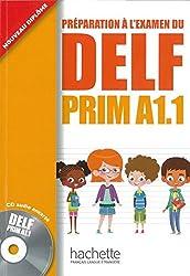 DELF Prim A1.1: Préparation à l'examen du DELF Prim A1.1 / Livre de l'élève + CD audio