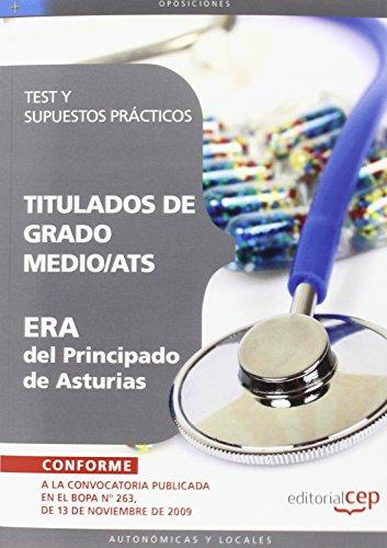 Titulados de Grado Medio/ATS ERA del Principado de Asturias. Test y Supuestos Prácticos (Colección 1466) por VV.AA.