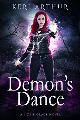 Demons Dance (The Lizzie Grace Series Book 4) (English Edition)