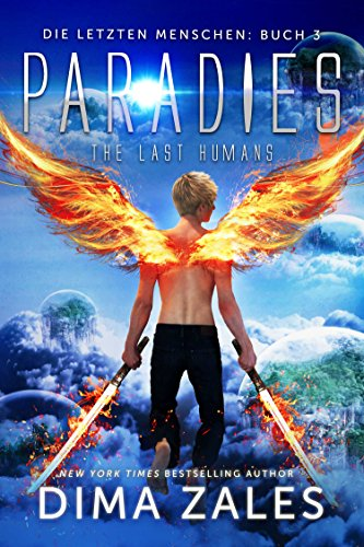 Paradies - The Last Humans (Die letzten Menschen 3) -