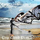 Chip Cloud Project (Collection from the Heart) [Explicit]