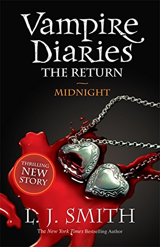 The Vampire Diaries: Midnight: Book 7: 3/3